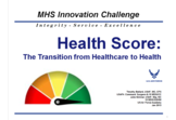 Health Score: Transition from Healthcare to Health