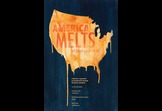 America Melts Without Your Vote