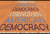 Strengthen American Democracy
