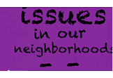 Issues in our Neighborhoods, by Carla S.