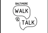 Walk and Talk Baltimore