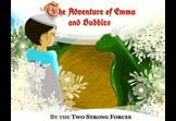 The Adventure of Emma and Bubbles