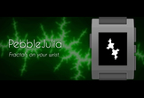 PebbleJulia - Fractals on your wrist