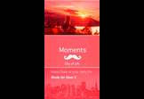 Moments: Day of Life
