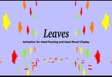Leaves Animation for Head-Tracking
